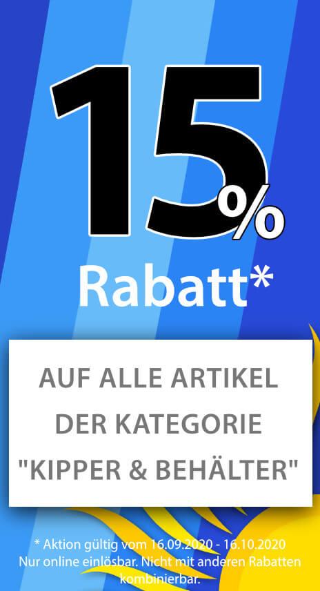 Sale - 15% Rabatt auf Kipper und Behälter